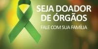 Doação de órgãos – quem doa transforma esperança em Vida